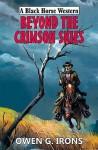 Beyond the Crimson Skies - Owen G. Irons