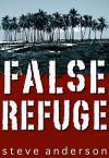 False Refuge - Steve Anderson