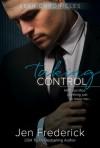 Taking Control - Jen Frederick