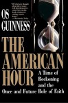 American Hour - Os Guinness