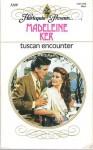 Tuscan Encounter - Madeleine Ker