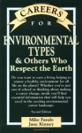 Careers for Enviromental Types & Others Who Respect the Earth - Michael Fasulo, Mike Fasulo, Jane Kinney