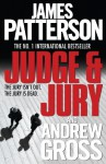 Judge & Jury. James Patterson and Andrew Gross - James Patterson