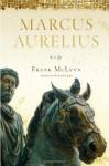 Marcus Aurelius: A Life - Frank McLynn