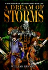 A Dream of Storms - William J. Kenney