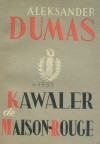 Kawaler de Maison-Rouge - t 1 - Aleksander Dumas (ojciec)