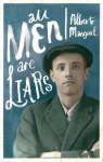 All Men Are Liars - Manguel, Alberto Manguel