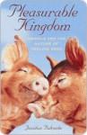 Pleasurable Kingdom - Jonathan Balcombe