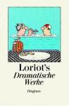 Loriots Dramatische Werke - Loriot