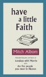 Have A Little Faith - Albom