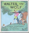 Walter the Wolf - Marjorie Weinman Sharmat