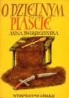 O dzielnym Piaście - Anna Świrszczyńska