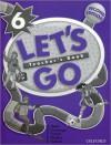 Let's Go 6: Teacher's Book - Ritsuko Nakata, Georgiana Farnoaga, Karen Frazier