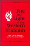 Fire and Light in the Western Triduum: Their Use at Tenebrae and at the Paschal Vigil - A.J. MacGregor