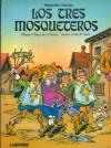 Los Tres Mosqueteros - Carlos R. Soria, Chiqui de La Fuente, Alexandre Dumas