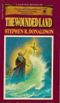 Wounded Land - Stephen R. Donaldson