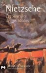 Crepúsculo de los ídolos - Friedrich Nietzsche, Andrés Sánchez Pascual
