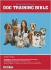 Barron's Dog Training Bible - Andrea Arden