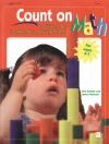 Count on Math: Activities for Small Hands and Lively Minds - Pam Schiller, Lynne Peterson