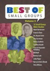 The Best of Small Groups Study Guide and DVD - Francis Chan, John Piper, Pete Wilson