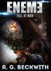 EnEmE: Fall Of Man - R.G. Beckwith