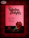 Valentine Delights: Kiss Me - W. Lynn Chantale, Nicole Zoltack, Maggie Devine