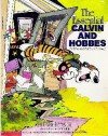 The Essential Calvin And Hobbes - Bill Watterson