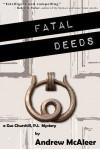 Fatal Deeds - Andrew McAleer