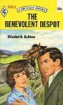 The Benevolent Despot (Harlequin Romance, # 1453) - Elizabeth Ashton