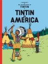 Tintin In America (The Adventures Of Tintin) - Hergé