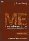 The Me I Want to Be, Teen Edition: Becoming God's Best Version of You (DVD (NTSC)) - John Ortberg