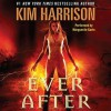 Ever After - Marguerite Gavin, Kim Harrison