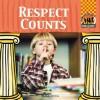 Respect Counts - Mary Elizabeth Salzmann, Marie Bender