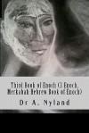 Third Book of Enoch (3 Enoch, Merkabah Hebrew Book of Enoch) - Ann Nyland