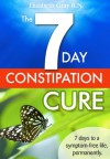 The 7 Day Constipation Cure - Elizabeth Gray