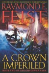 A Crown Imperiled: Book Two of the Chaoswar Saga (Audio) - Raymond E. Feist, John Meagher