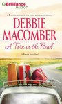 A Turn in the Road (Blossom Street Series) - Debbie Macomber, Joyce Bean