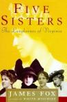 Five Sisters: The Langhornes of Virginia - James Fox