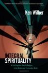 Integral Spirituality - Ken Wilber
