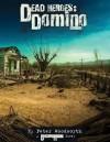 Domino (Dead Heroes, #2) - Peter Woodworth