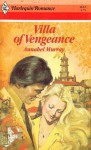 Villa of Vengeance (Harlequin Romance, #2612) - Annabel Murray