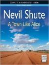A Town Like Alice - Robin Bailey, Nevil Shute