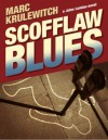 Scofflaw Blues - Marc Krulewitch