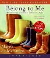 Belong to Me - Marisa de los Santos, Julia Gibson