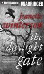 The Daylight Gate - Jeanette Winterson, Sian Thomas