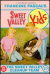 The Sweet Valley Cleanup Team - Francine Pascal, Molly Mia Stewart