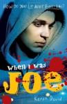 When I Was Joe - Keren David