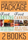 Food Preservation Book Package: Food Drying and Food Canning (2 Books) - R. Johnson, M.T. Anderson