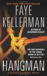 Hangman (Peter Decker and Rina Lazarus Series #19) - Faye Kellerman