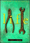 Life: A User's Manual - Eliza Finkelstein, John Miller